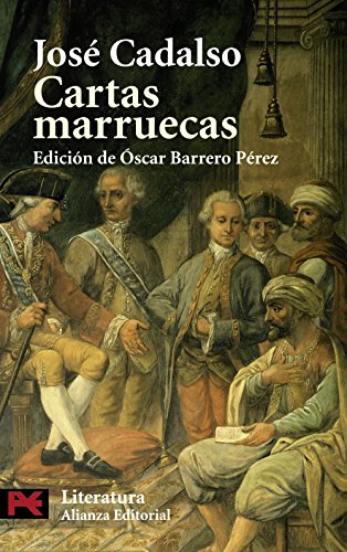 Cartas marruecas (El Libro De Bolsillo - Literatura) por José Cadalso