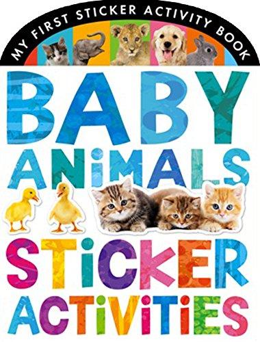Baby Animals Sticker Activities (My First Sticker Activity Book)