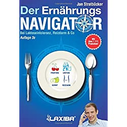 LAXIBA - Der Ernährungsnavigator 3s: Bei Laktoseintoleranz, Reizdarm & Co (Die Ernährungsnavigatorbücher)
