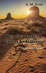 Der Skalp des toten Indianers (Pat Garrett)