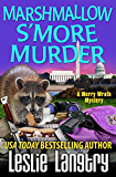 Marshmallow S'More Murder (Merry Wrath Mysteries Book 3) (English Edition)