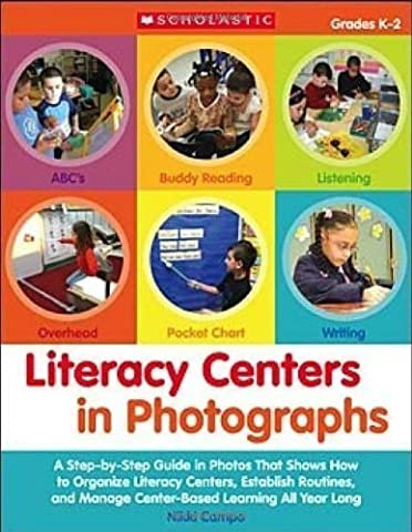 Literacy Centers in Photographs: A Step-by-Step Guide in Photos That