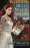 Wedding Bells, Magic Spells: Volume 8 (Raine Benares)