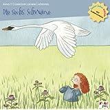 Kinder lieben Märchen mit Elmar Gunsch: Die sechs Schwäne /Der Froschkönig oder der eiserne Heinrich /Aschenputtel /Die Frau Rabe