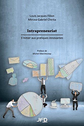 Intrapreneuriat : sinitier aux pratiques innovantes