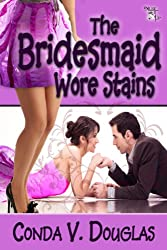 The Bridesmaid Wore Stains (English Edition)
