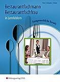 Restaurantfachmann / Restaurantfachfrau: Gastgewerbliche Berufe in Lernfeldern: Schülerband