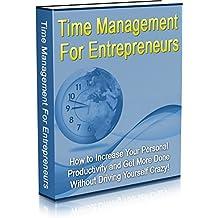 Time Management for Entrepreneurs (English Edition)