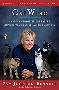 CatWise: America's Favorite Cat Expert Answers Your Cat Behavior Questions (English Edition) van [Johnson-Bennett, Pam]