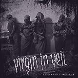 Anklicken zum Vergrößeren: Virgin in Veil - Permanent Funeral (Audio CD)