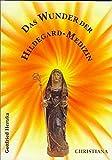 Das Wunder der Hildegard-Medizin (Amazon.de)