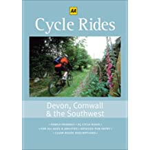 Cycle Rides: Devon, Cornwall & the South West: Devon, Cornwall and the South West (25 Cycle Rides Series)