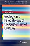 Best Science Tech Geology - Geology and Paleontology of the Quaternary of Uruguay Review