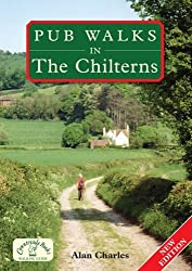 By Alan Charles - Pub Walks in the Chilterns (New edition)
