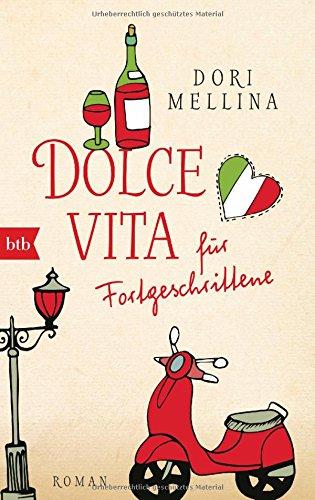 Buchseite und Rezensionen zu 'Dolce vita für Fortgeschrittene: Roman' von Dori Mellina
