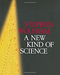 A New Kind of Science by Stephen Wolfram (2002-05-31)