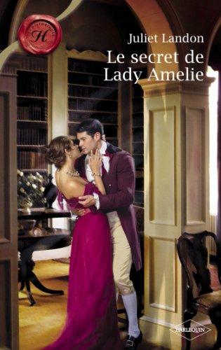 Le secret de Lady Amelie (Harlequin Les Historiques) par Juliet Landon