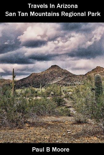 Travels In Arizona - San Tan Mountains Regional Park (English Edition)