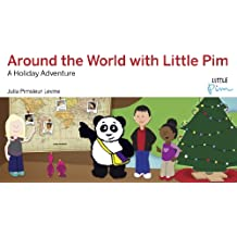Around the World with Little Pim: A Holiday Adventure (English Edition)