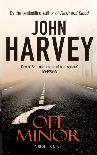 Off Minor: (Resnick 4) (Charlie Resnick Series) by [Harvey, John]