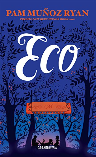 Eco: Premio Newbery Honor Book 2016 (Novela juvenil)