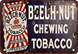 metal Signs Beech-Nut Kauen Tobacco Vintage Look Reproduktion Metall blechschild 20,3 x 30,5 cm