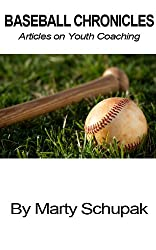 Baseball Chronicles: Articles on Youth Coaching (English Edition)