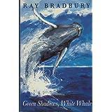 Green Shadows, White Whale