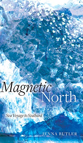 Magnetic North: Sea Voyage to Svalbard (Wayfarer) (English Edition)