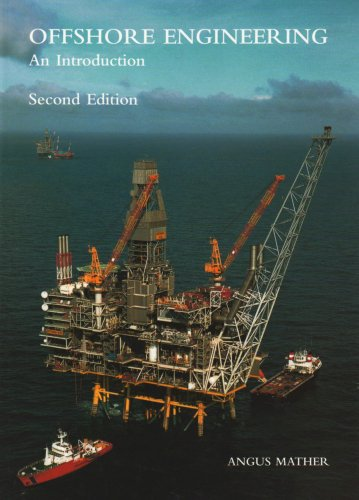 Offshore Engineering: An Introduction