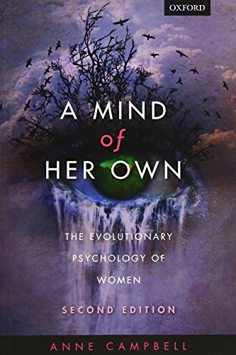 A Mind Of Her Own: The evolutionary psychology of women por Anne Campbell