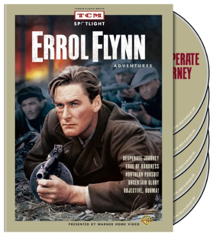 TCM Spotlight: Errol Flynn Adventures (Desperate Journey / Edge of Darkness 1943 / Northern Pursuit / Uncertain Glory / Objecti
