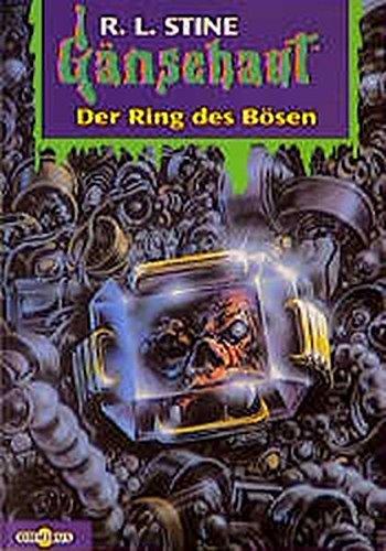 Der Ring des Bösen: Gänsehaut Band 46