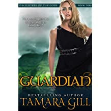 Guardian (Mythological Romance) (Daughters Of The Gods Book 2)