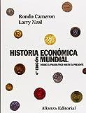Historia económica mundial: Desde el Paleolítico hasta el presente (El Libro Universitario - Manuales)