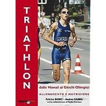 Il triathlon: dalle Hawaii ai giochi olimpici