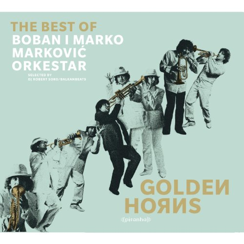 Golden Horns - Best of Boban i Marko Markovic Orkestar