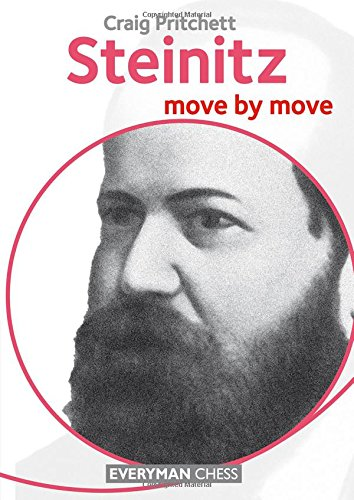 Steinitz: Move by Move por Craig Pritchett