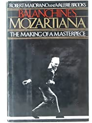 Balanchine's Mozartiana: Making of a Masterpiece