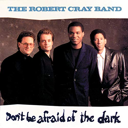 Don't Be Afraid Of The Dark - Robert Soul In My Cray