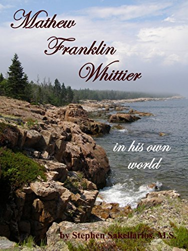 Mathew Franklin Whittier in his own world (English Edition)