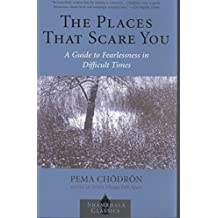 [(Places That Scare You, the)] [Author: Pema Chodron] published on (January, 2009)