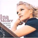 Songtexte von Ina Müller - Weiblich. Ledig. 40.