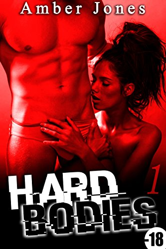 Hard Bodies (Vol. 1): (Roman rotique)