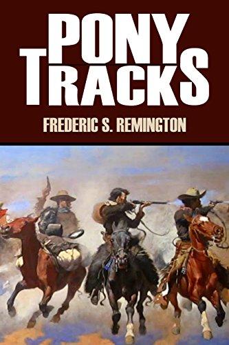 Pony Tracks (Annotated) (English Edition)