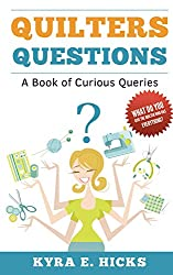Quilters Questions: A Book of Curious Queries (English Edition)
