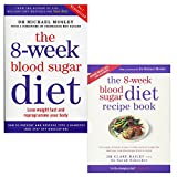 8-week blood sugar diet and 8-week blood sugar diet recipe book 2 books collection set - lose weight fast and reprogramme your body