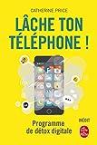 Lâche ton téléphone ! - Programme de détox digitale