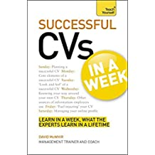 CVs In A Week: How To Write A CV Or R??sum?? In Seven Simple Steps (Teach Yourself) by David McWhir (2012-05-25)