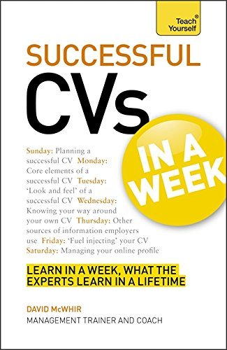 cvs-in-a-week-how-to-write-a-cv-or-rsum-in-seven-simple-steps-teach-yourself-by-david-mcwhir-2012-05
